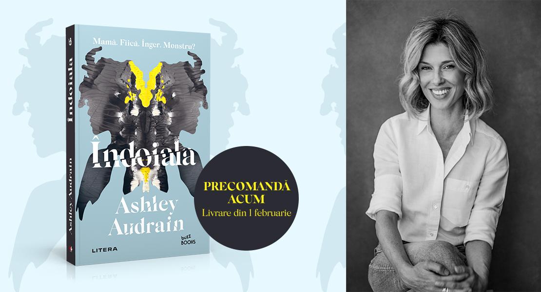 """Precomandă acum cel mai nou bestseller din colecția Buzz Books: """"îndoiala"""", de Aushley Audrain"""