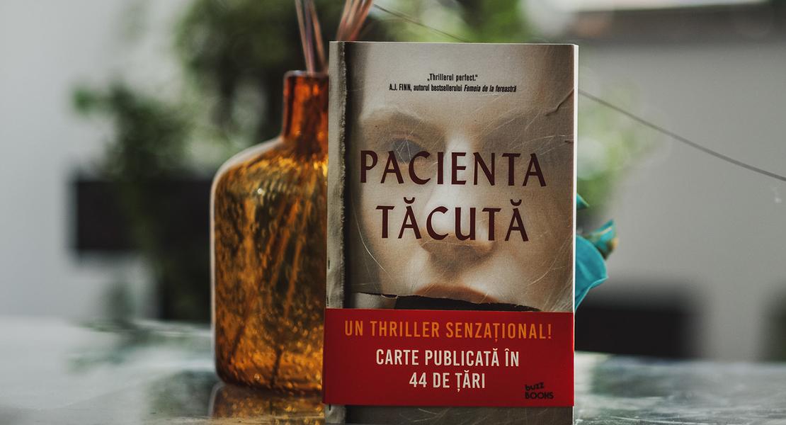 "Bestsellerul săptămânii la Editura Litera: ""Pacienta tăcută"", un thriller psihologic captivant"