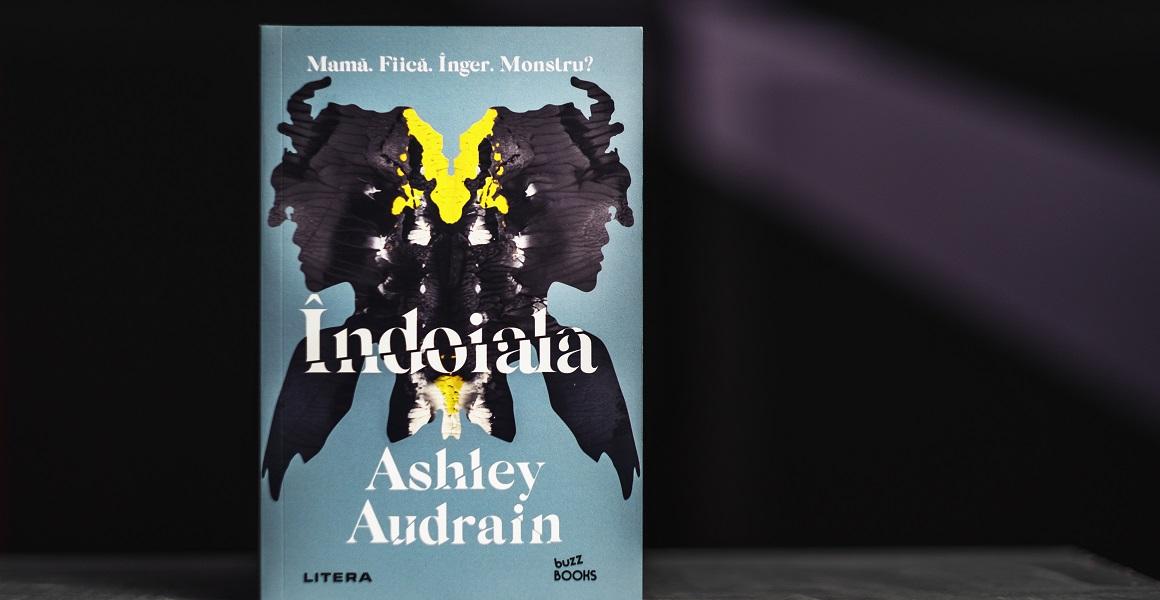 "Bestsellerul săptămânii pe Litera.ro: ""Îndoiala"" de Ashley Audrain"
