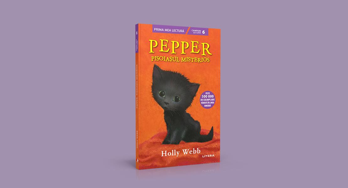 """Luni, 1 martie 2021, la toate chioșcurile de presă: """"Pepper, pisoiașul misterios"""" de Holly Webb"""