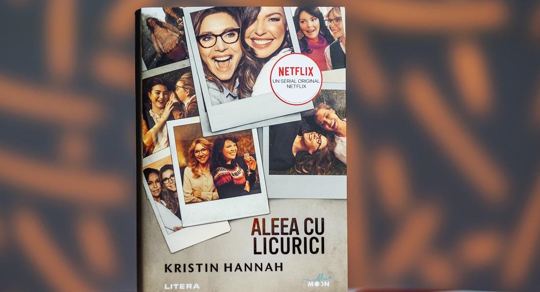 """Bestsellerul săptămânii: """"Aleea cu licurici"""" de Kristin Hannah"""