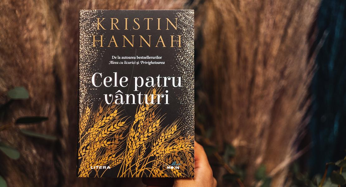 """Bestsellerul săptămânii: """"Cele patru vânturi"""" de Kristin Hannah"""