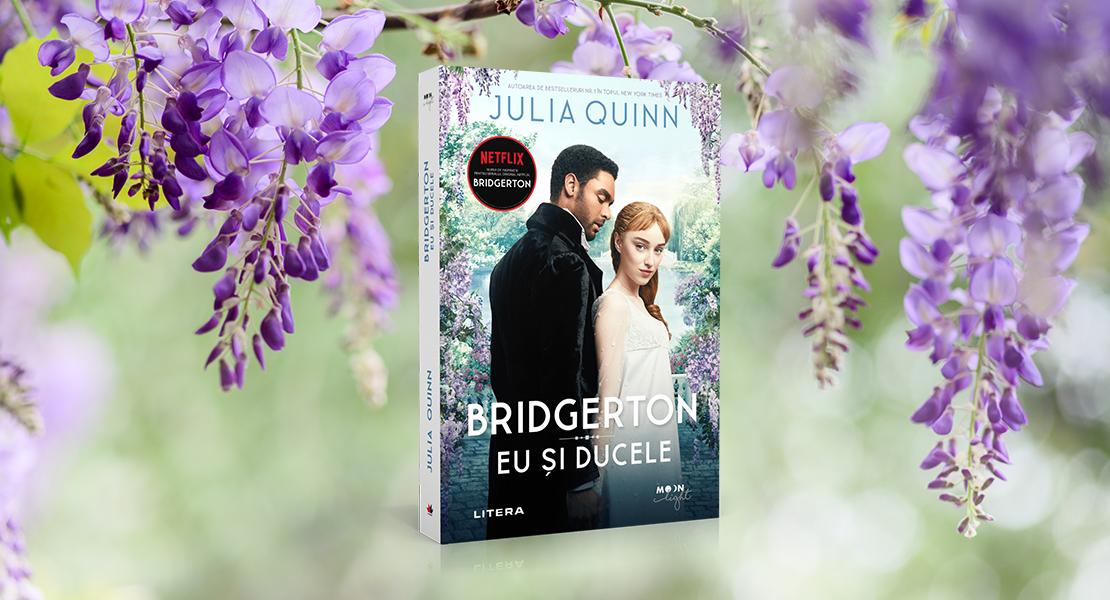 """Joi, 11 martie 2021, la toate chioșcurile de presă: """"Eu și ducele"""", primul volum din seria Bridgerton"""