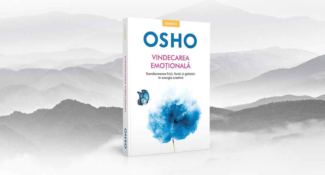 """Miercuri, 17 martie 2021, la toate chioșcurile de presă: """"Vindecarea emoțională"""" de Osho"""