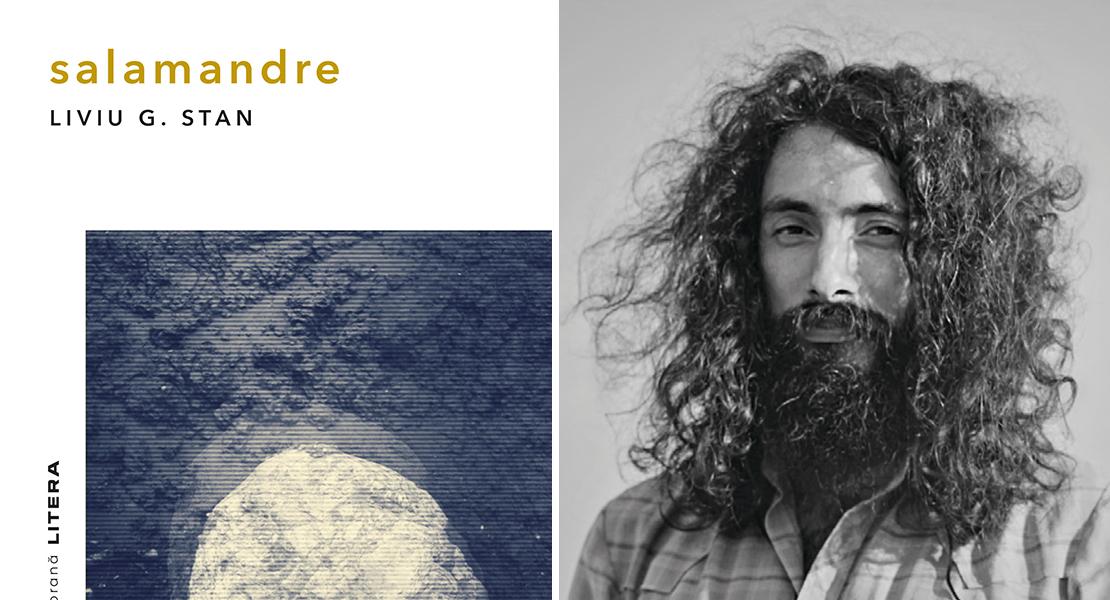 """Volumul """"Salamandre"""" de Liviu G. Stan completează colecția """"Biblioteca de proză contemporană"""""""