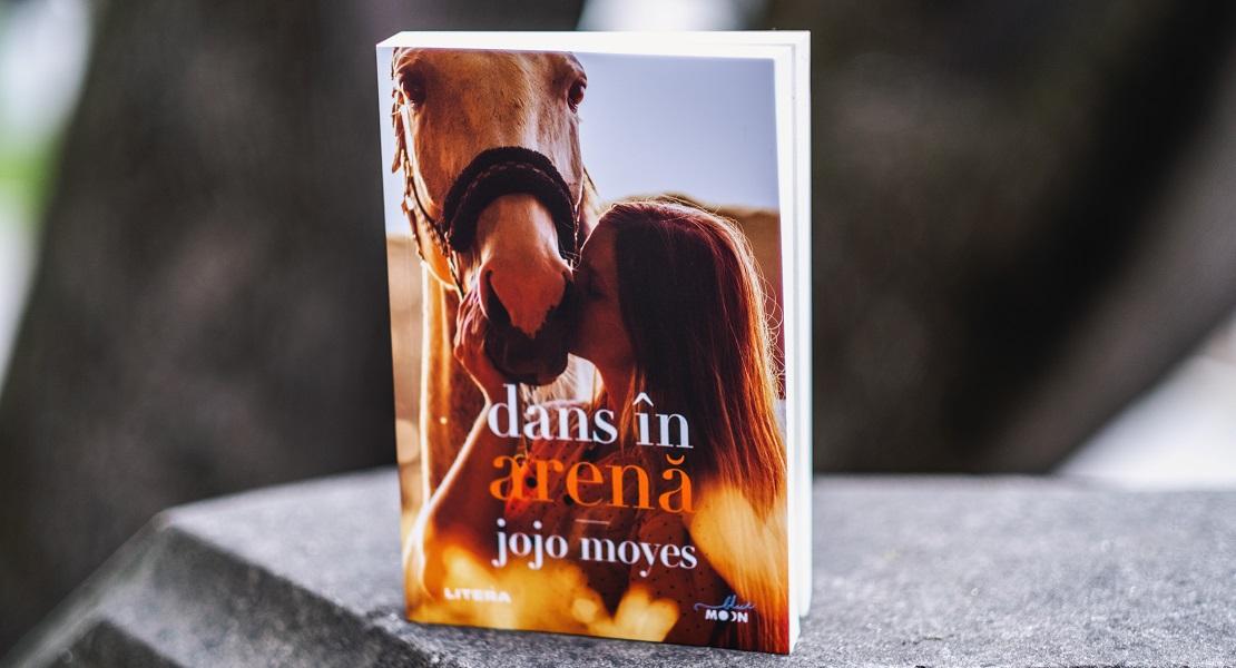 "Bestsellerul săptămânii pe Litera.ro: ""Dans în arenă"" de Jojo Moyes"
