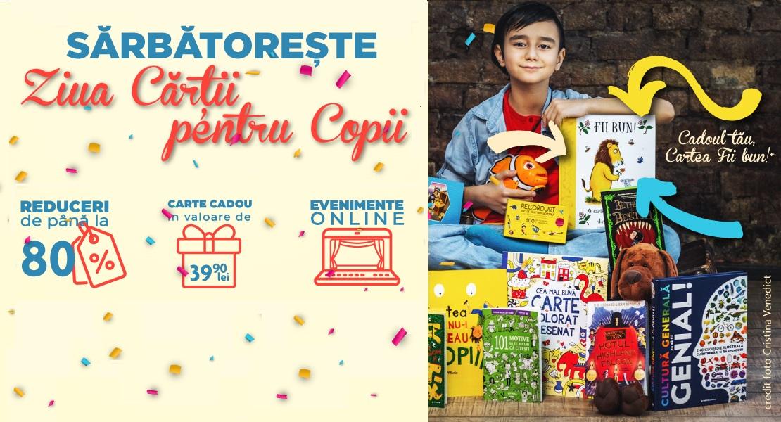 Sărbătorim Ziua cărții pentru copii cu reduceri de până la 80%, carte cadou și evenimente online