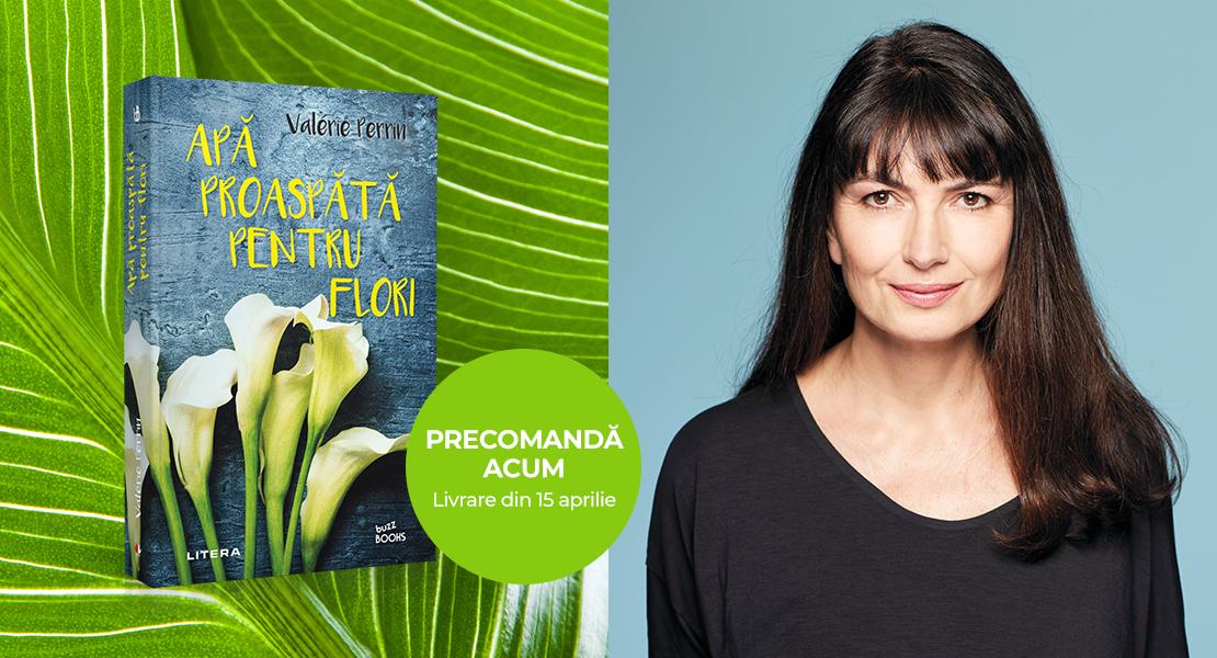 """Precomandă acum """"Apă proaspătă pentru flori"""" Valérie Perrin cu 35% reducere. Beneficiezi de transport gratuit"""