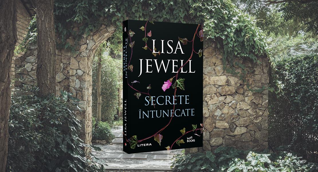 """Vineri, 7 mai 2021, la toate chioșcurile de presă: """"Secrete întunecate"""" de Lisa Jewell"""