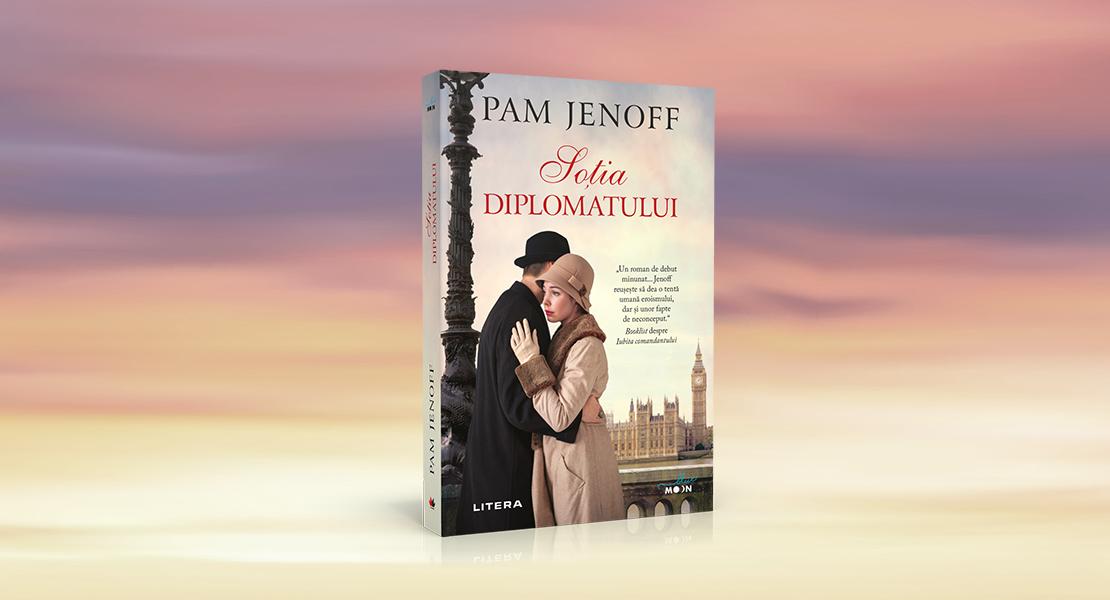 """Marți, 4 mai 2021, la toate chioșcurile de presă: """"Soția diplomatului"""" de Pam Jenoff"""