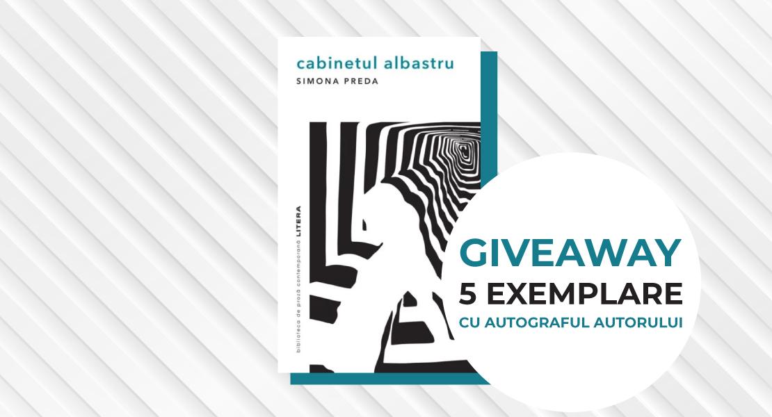 """Giveaway alert: Câștigă unul din cele 5 exemplare ale cărții """"Cabinetul albastru"""" cu autograful autoarei"""