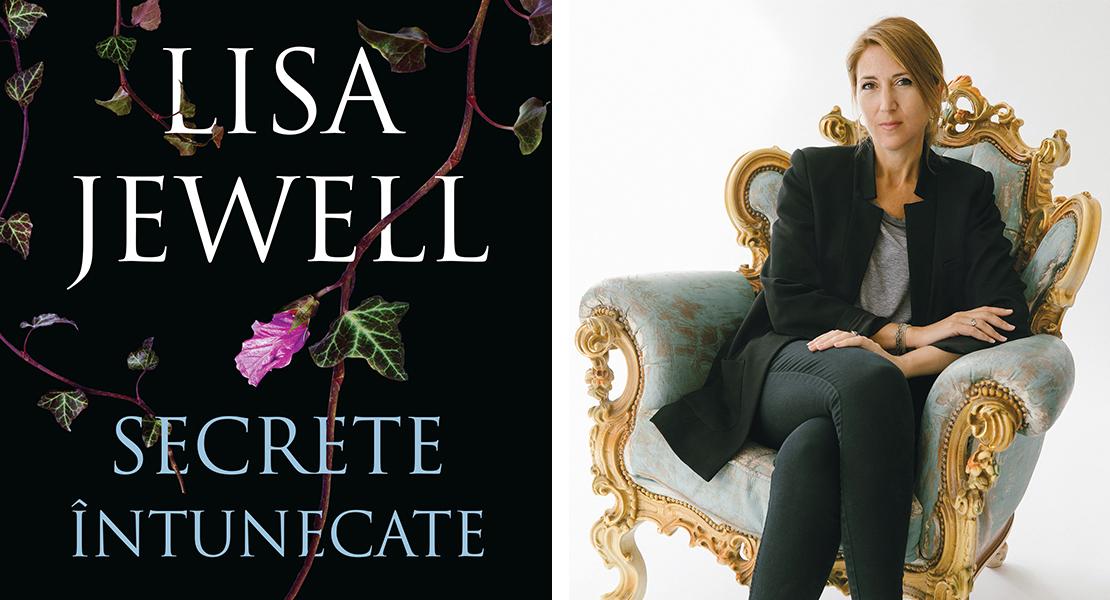 """Citește un fragment în avanpremieră din """"Secrete întunecate"""" de Lisa Jewell"""