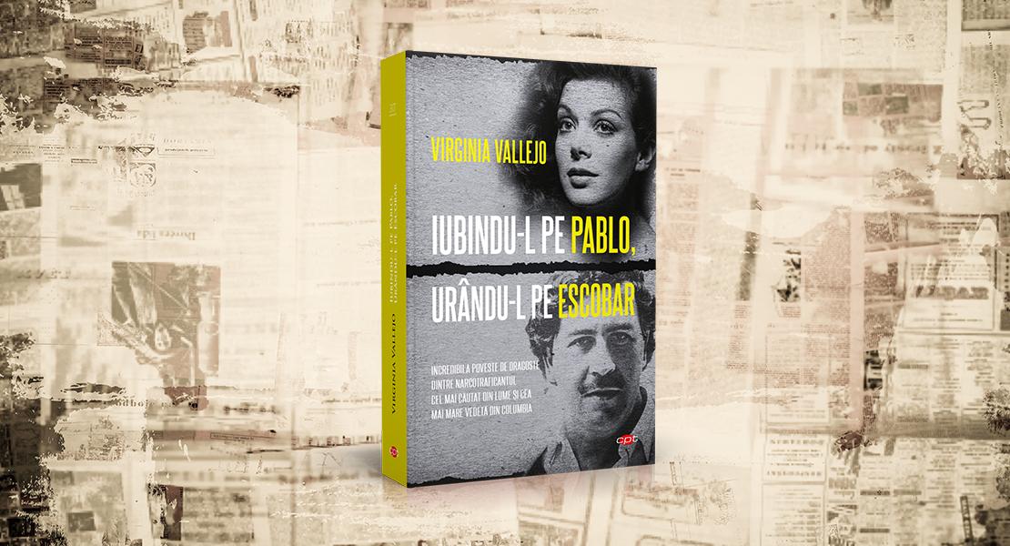 """Luni, 14 iunie 2021, la toate chioșcurile de presă: """"Iubindu-l pe Pablo, urându-l pe Escobar"""""""