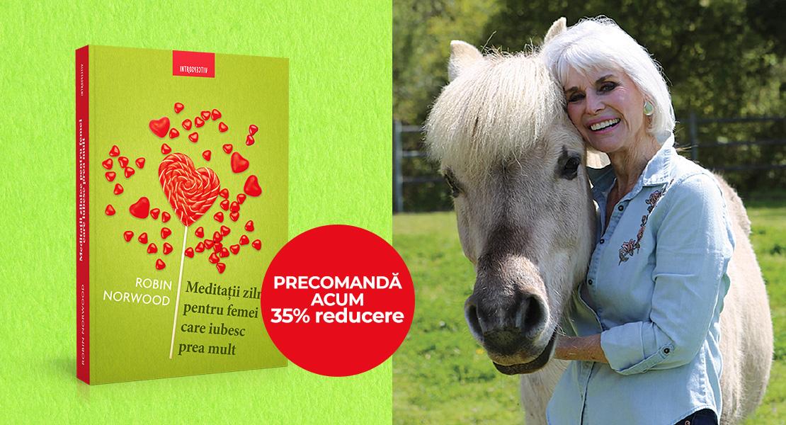 """Precomandă volumul """"Meditații zilnice pentru femei care iubesc prea mult"""" cu 35% reducere pe Litera.ro!"""