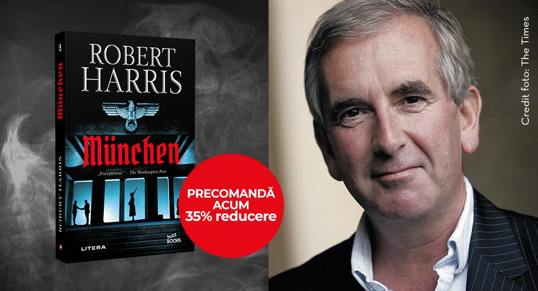 """Precomandă acum volumul """"München"""" de Robert Harris, cu 35% reducere"""