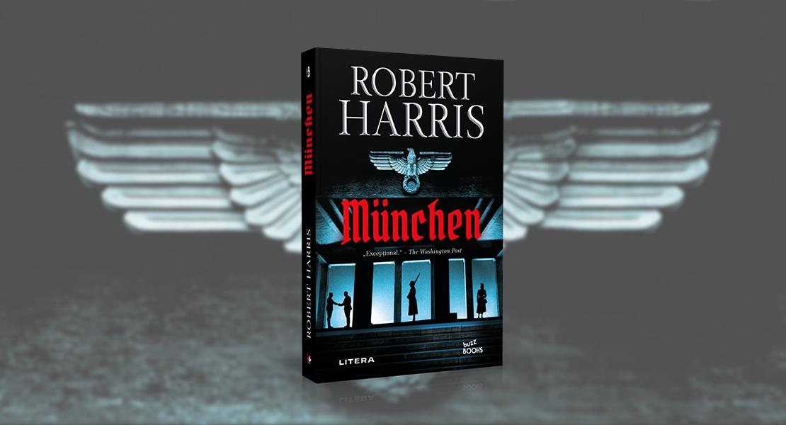 """Vineri, 2 iulie 2021, la toate chioșcurile de presă: """"Munchen"""" de Robert Harris"""