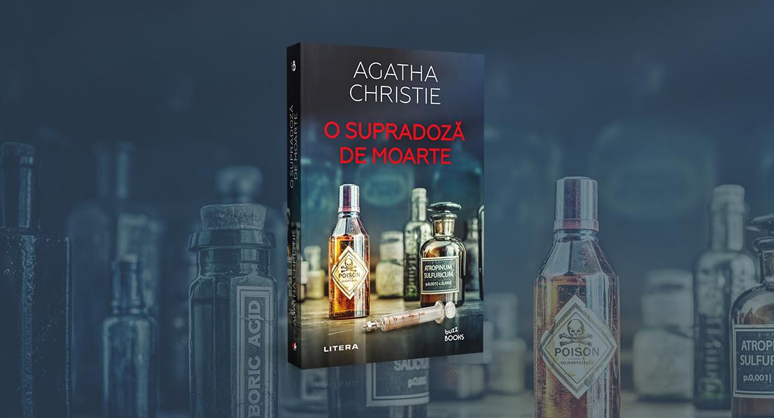 """Vineri, 11 iunie 2021, la toate chioșcurile de presă: """"O supradoză de moarte"""" de Agatha Christie"""