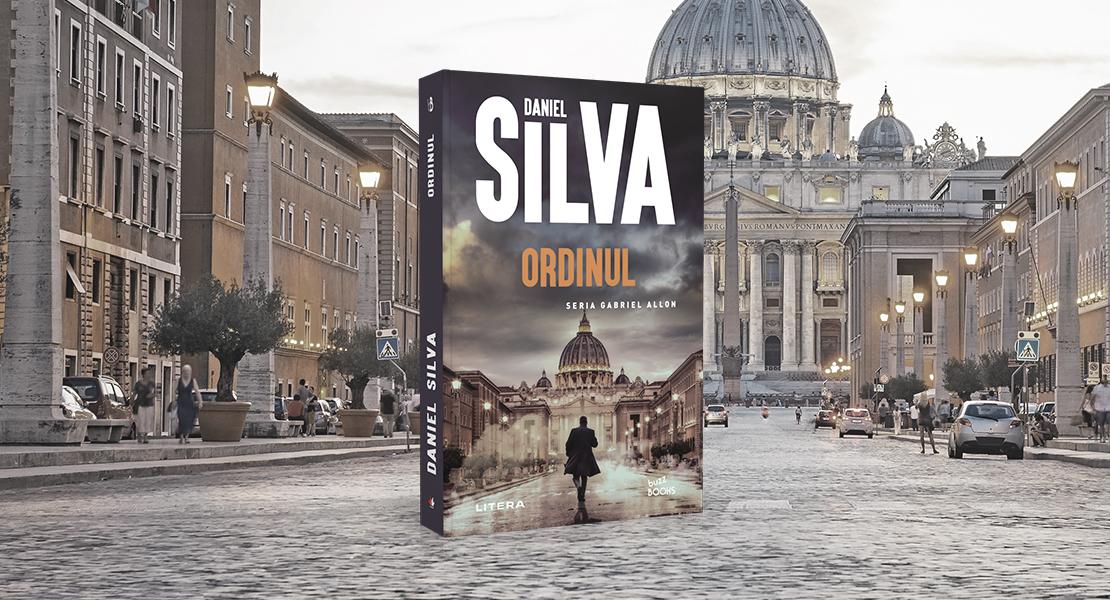 """Vineri, 25 iunie 2021, la toate chioșcurile de presă: """"Ordinul"""" de Daniel Silva"""