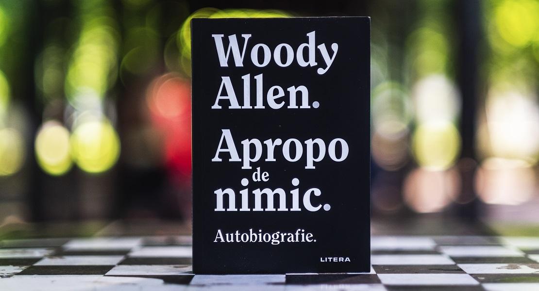 """Bedros Horasangian: """"Umorul ca mod de viață sau câte ceva despre Woody Allen și Autobiografialui de la Litera"""""""