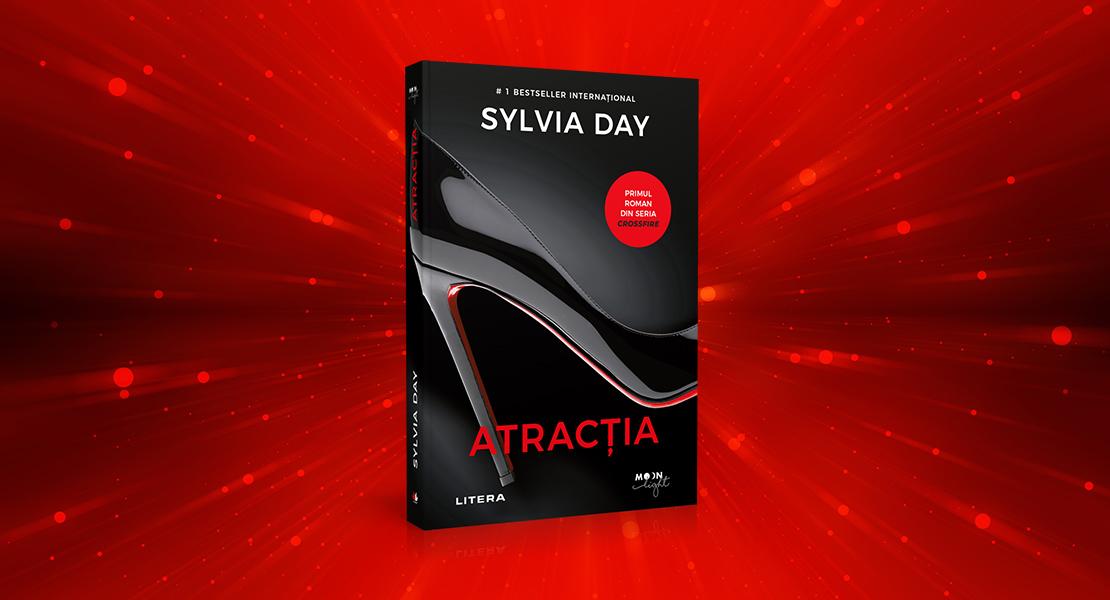 """Joi, 29 iulie 2021, la toate chioșcurile de presă: """"Atracția"""" de Sylvia Day"""