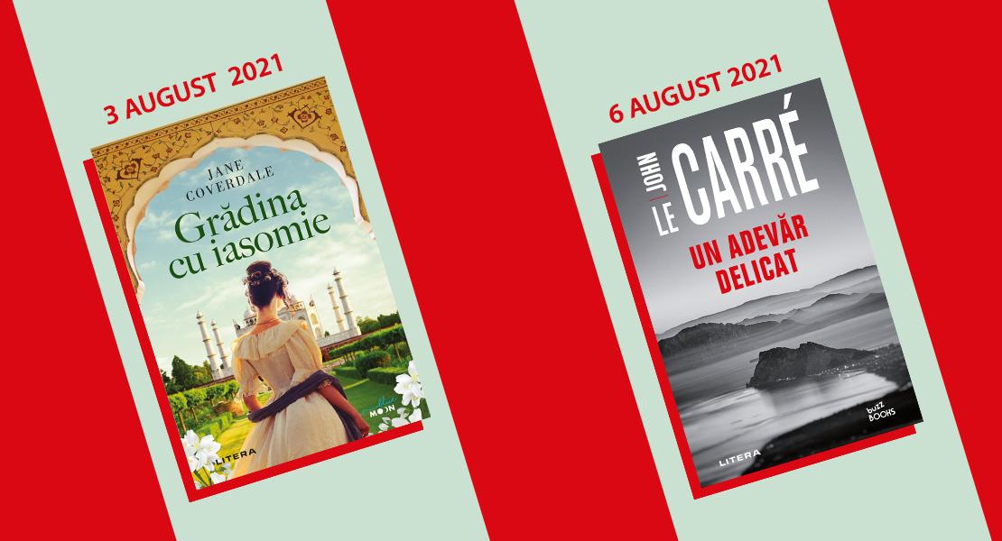 Săptămâna 2 – 8 august 2021. Nu ratați noutățile Litera disponibile la toate chioșcurile de presă!