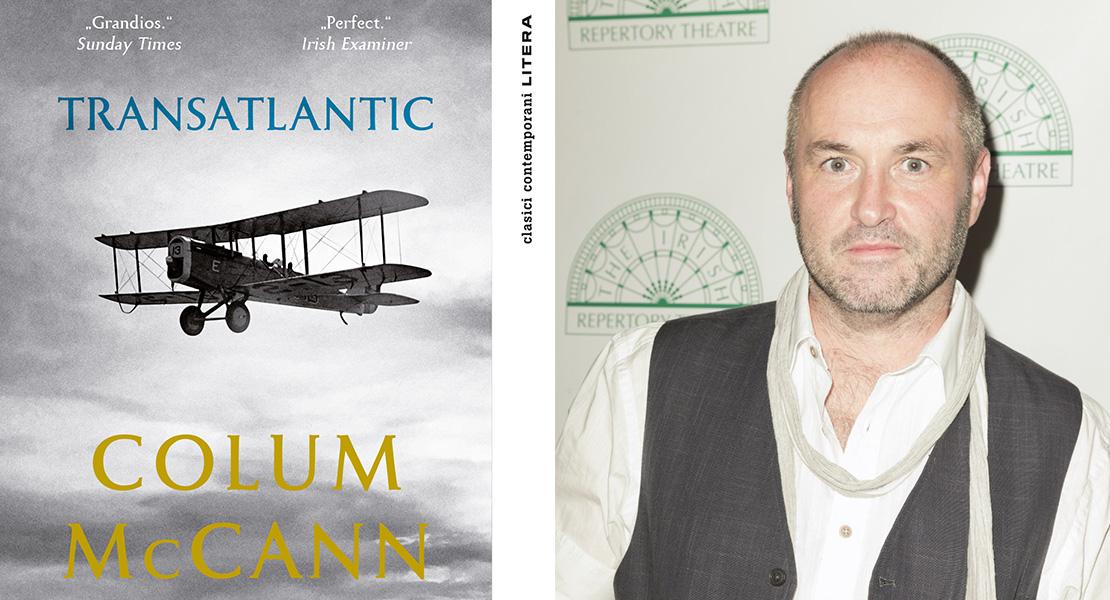"""Citește un fragment în avanpremieră din """"Transatlantic"""", noul roman al lui Colum McCann"""