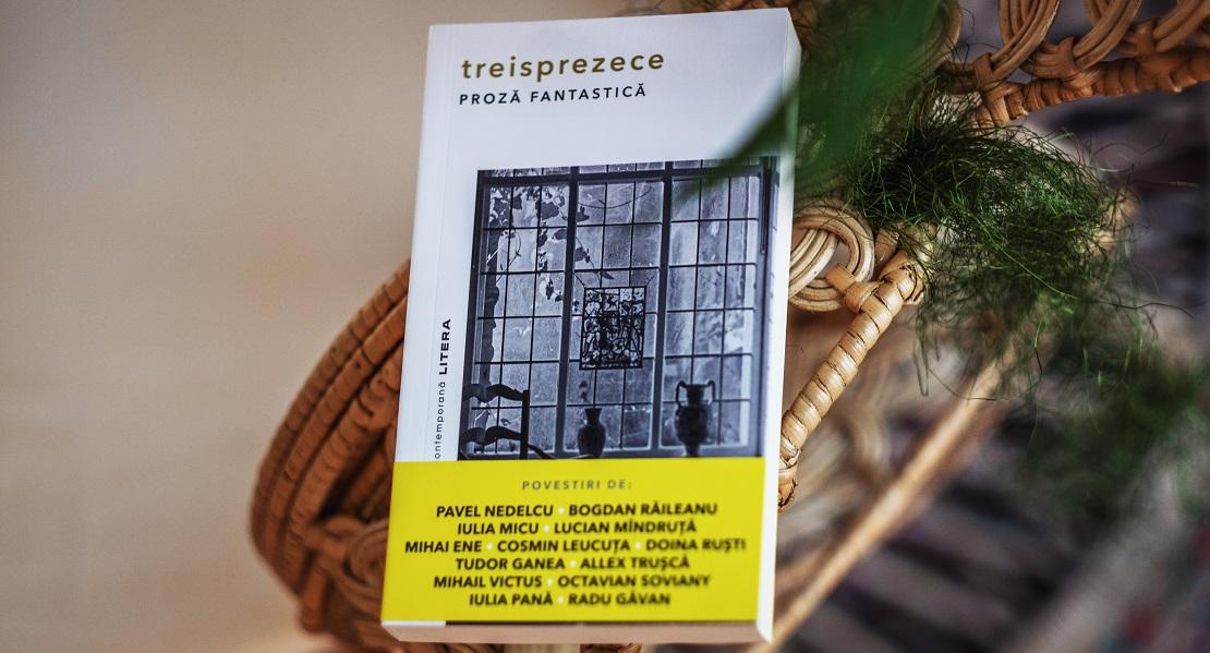 """Volum colectiv de proză fantastică în colecția """"Biblioteca de proză contemporană"""" de la Editura Litera"""