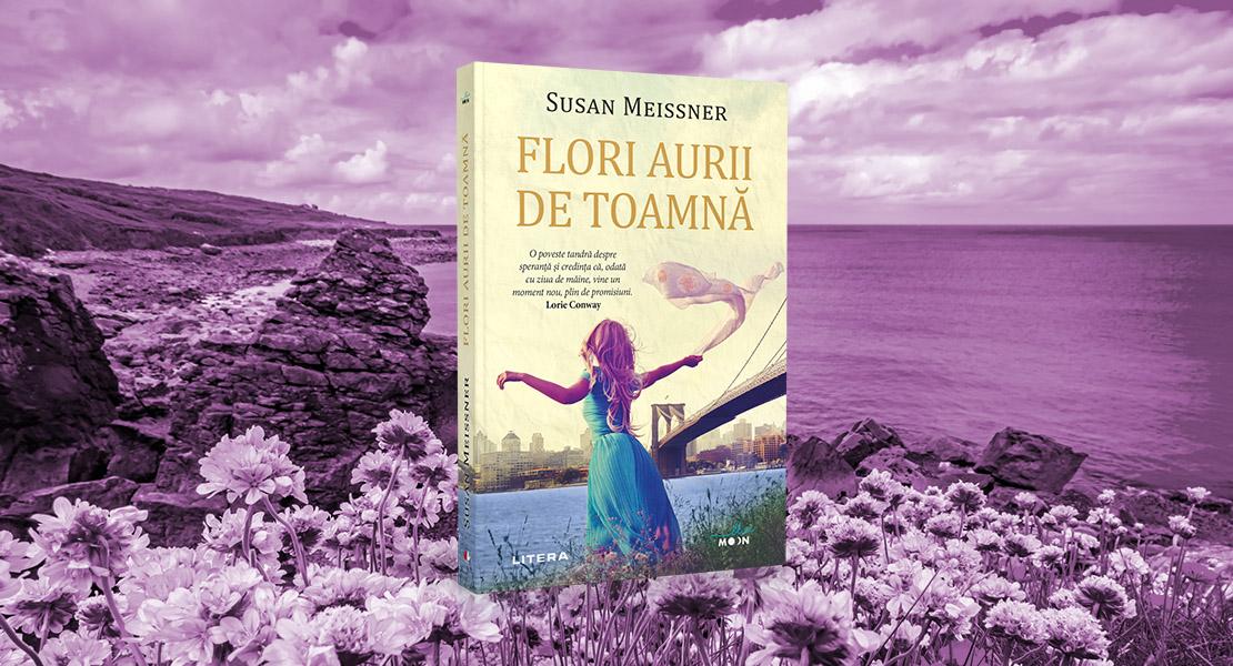 """Marți, 31 august 2021, la toate chioșcurile de presă: """"Flori aurii de toamnă"""" de Susan Meissner"""