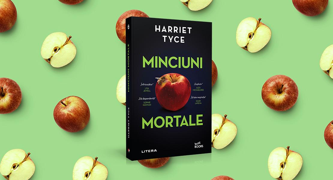 """Vineri, 3 septembrie 2021, la toate chioșcurile de presă: """"Minciuni mortale"""" de Harriet Tyce"""