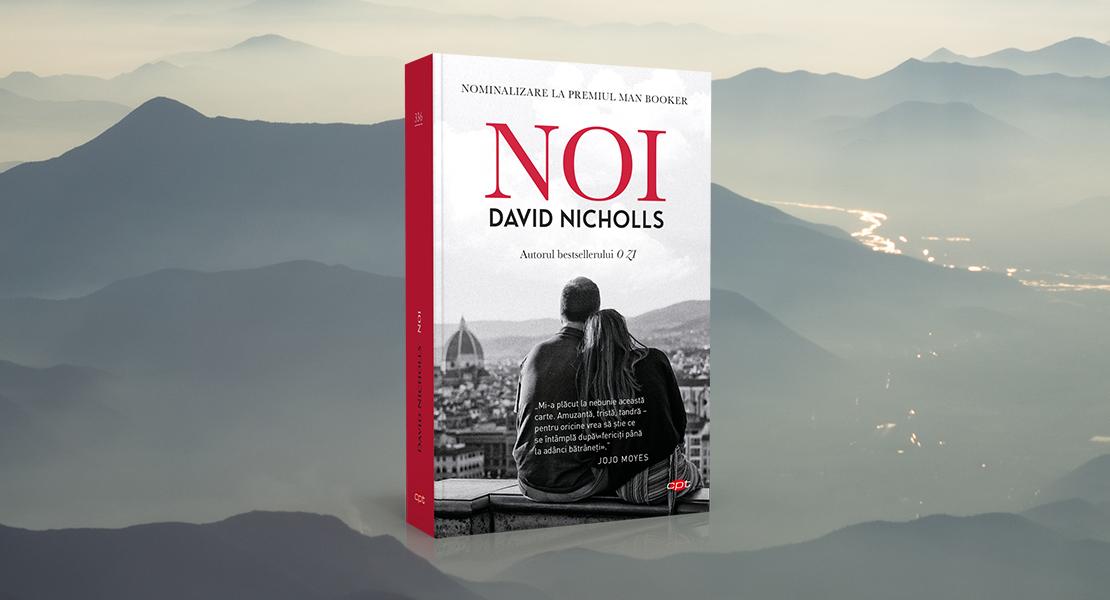 """Luni, 9 august 2021, la toate chioșcurile de presă: """"Noi"""" de David Nicholls"""