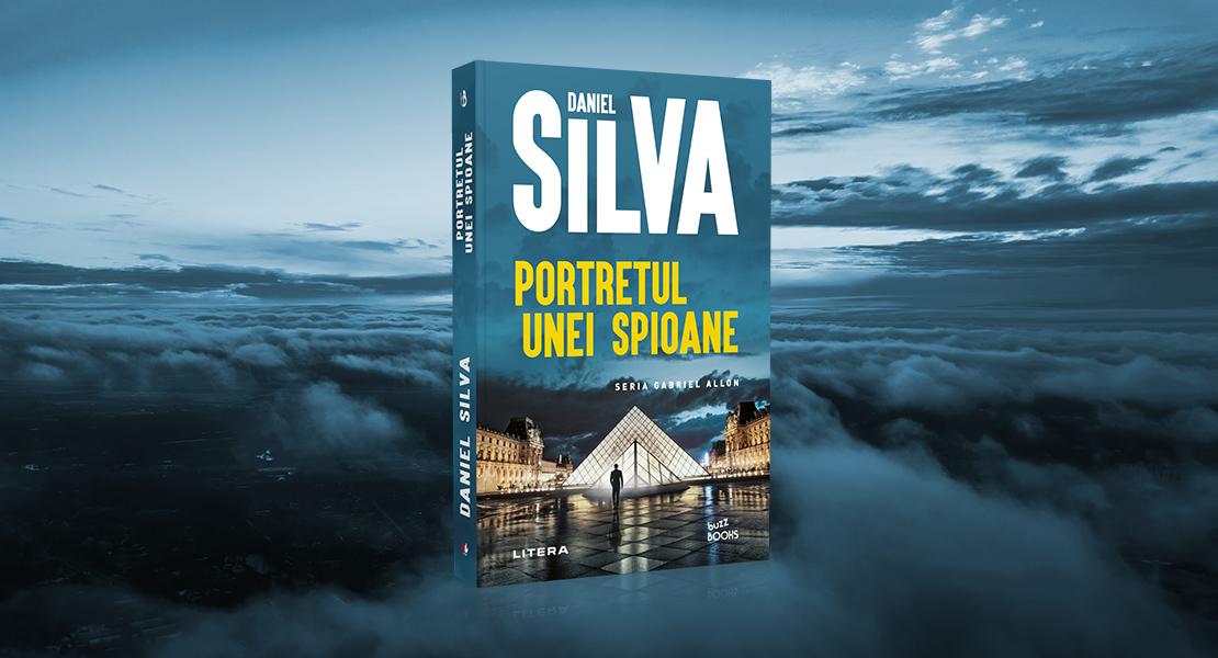 """Vineri, 20 august 2021, la toate chioșcurile de presă: """"Portretul unei spioane"""" de Daniel Silva"""