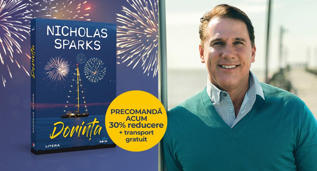 """Precomandă """"Dorința"""", noul roman al lui Nicholas Sparks, cu 30% reducere și transport gratuit!"""