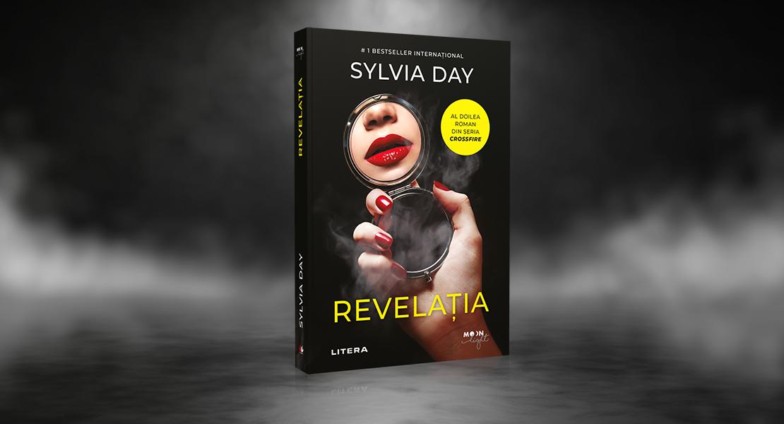 """Joi, 26 august 2021, la toate chioșcurile de presă: """"Revelația"""" de Sylvia Day"""