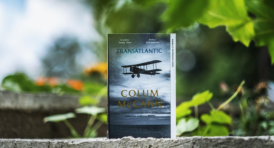 """Bestsellerul săptămânii pe Litera.ro: """"Transatlantic"""" de Colum McCann"""