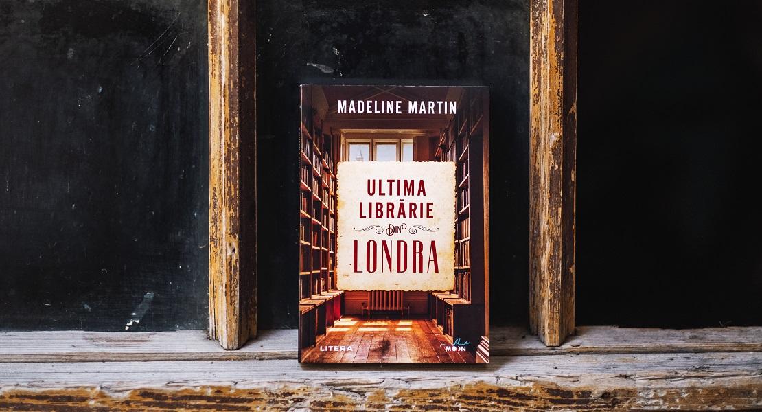 """Bestsellerul săptămânii pe Litera.ro: """"Ultima librărie din Londra"""" de Madeline Martin"""
