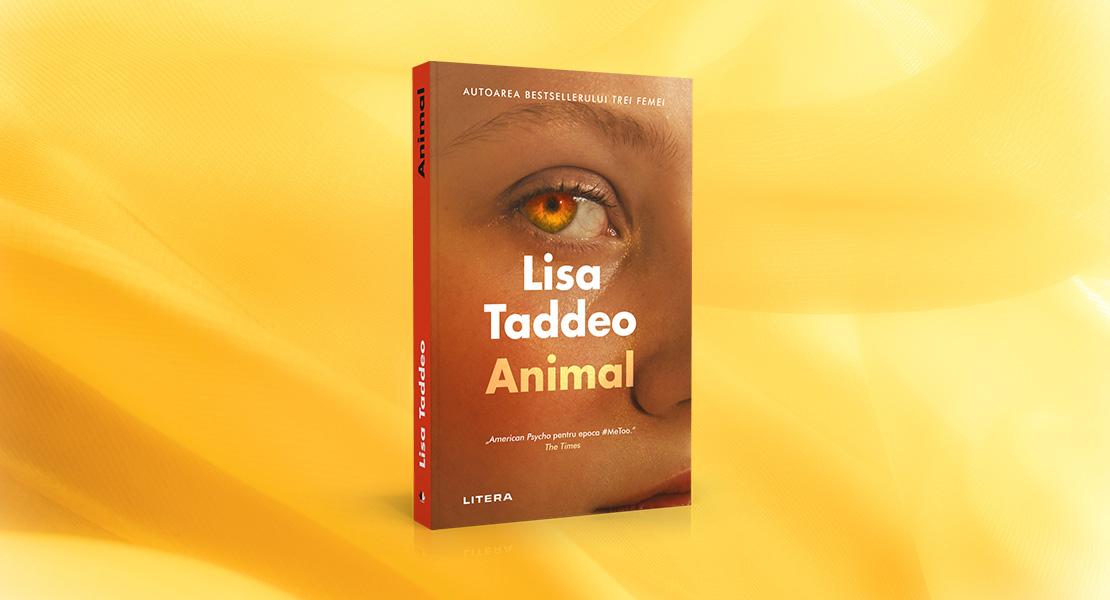 """Vineri, 8 octombrie 2021, la toate chioșcurile de presă: """"Animal"""" de Lisa Taddeo"""