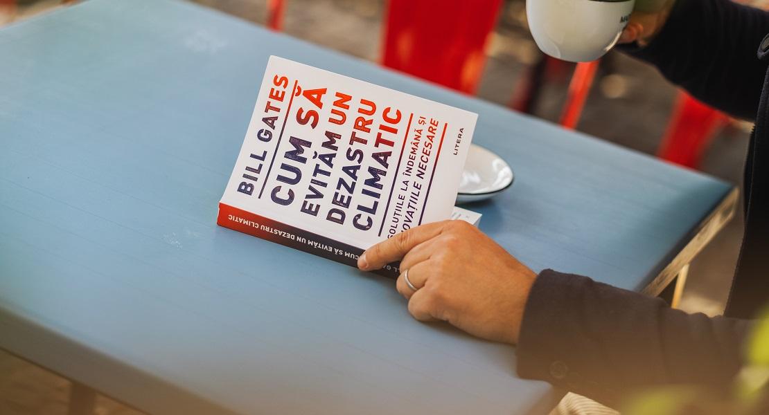 """Bestsellerul săptămânii pe Litera.ro: """"Cum să evităm un dezastru climatic"""" de Bill Gates"""