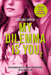 My dilemma is you (volumul 2)